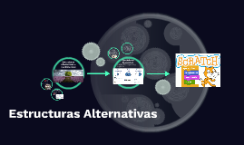 Estructuras Alternativas