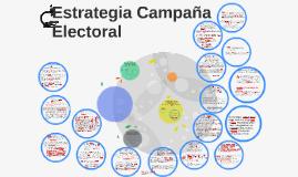 Estrategia Campaña Electoral