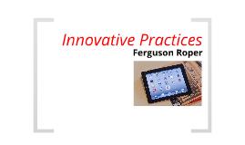 Innovative Practices