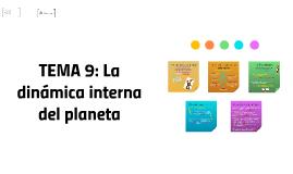TEMA 9: la dinámica interna del planeta