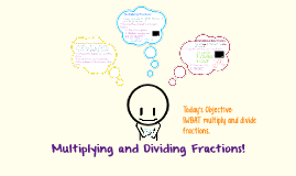 6.6 Multiply and Divide Fractions