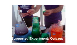Supported Experiment: quizzes