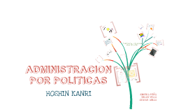 Administración por Politicas