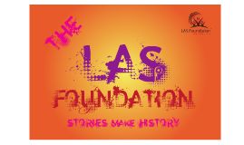 LAS Foundation - Stories make History