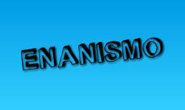 El Enanismo.