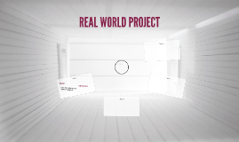 REAL WORLD PROJECT