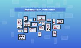 Copy of Arquitetura de Computadores
