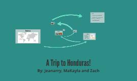 A Trip to Honduras!