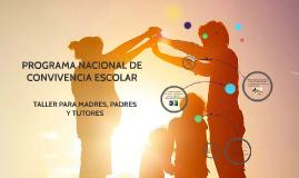 Copy of PROGRAMA NACIONAL DE CONVIVENCIA ESCOLAR