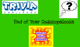 End of Year Quizzo