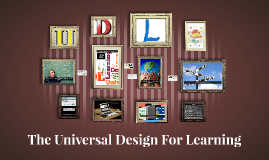 The Universal Design For Learning