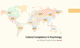 Cultural Competence in Psychology