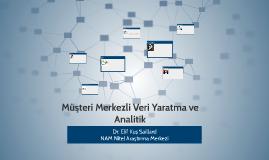 Müşteri Merkezli Olma ve Analitik