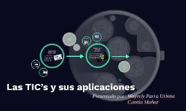 Las TIC's y sus aplicaciones