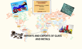 IMPORT AND EXPORT OF GLASS.