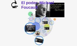 el poder: Michael Foucault