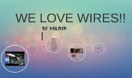 WIRES by Milaya aged 8