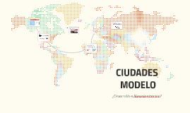 CIUDADES MODELO