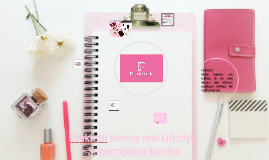 Pinkfetti Beauty and Lifestyle Subscription Service