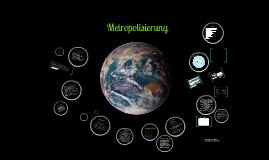 Metropolisierung
