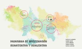 paradigma de investigacion cuantitativay cualitativa