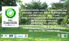 RECUPERACIÓN FÍSICA Y AMBIENTAL DEL PARQUE UBICADO EN LA AVE