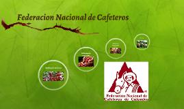 Copy of Federacion Nacional de Cafeteros