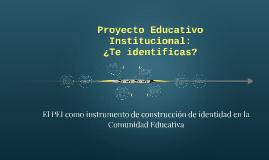 Proyecto Educativo: ¿Te identificas?