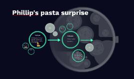 phillip's pasta surprise