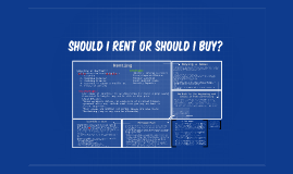 Should I rent or should I buy?