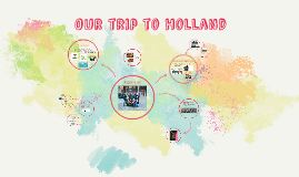 The best trip of Holland