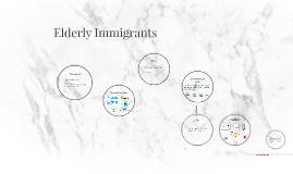 Elderly Immigrants