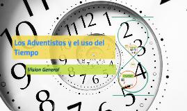 Los Adventistas y el uso del Tiempo