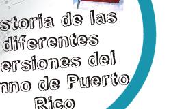 Las tres verciones del himno de Puerto Rico