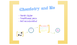 Chemistry and me