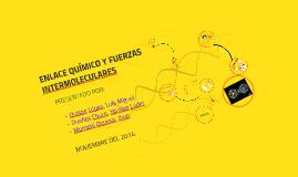 Copy of Copy of Copy of Copy of ENLACE QUÍMICO Y FUERZAS INTERMOLECULARES