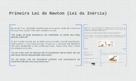 Copy of Primeira Lei de Newton (Lei da Inércia)
