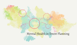 Mental Health in Event Planning