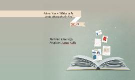 """Libro: """"Los 7 Hábitos de la gente altamente efectiva"""""""