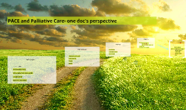 PACE and Palliative Care- one doc's perspective