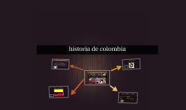 Copy of historia de colombia