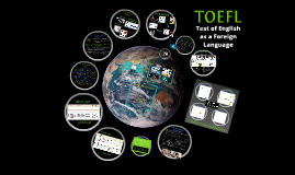 Copy of Presentacion TOEFL
