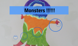 Monsters !!!!!!