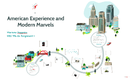 American Experience and Modern Marvels