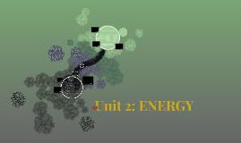 Unit 2: ENERGY