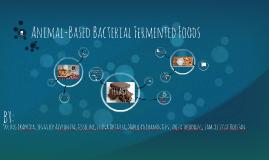 Animal-Based Bacterial Fermented Foods