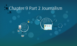 Copy of Chapter 9 Part 2 Journalism