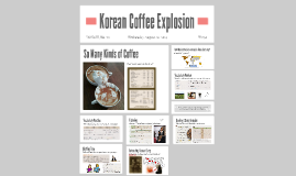 Korean Coffee Explosion