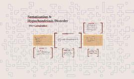 Somatization & Hypochondriasis Disorder