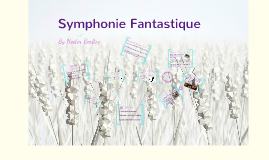 Copy of Symphonie Fantastique by Hector Berlioz
